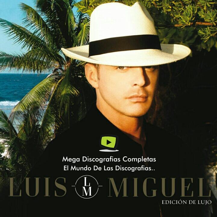 Discografia Completa Luis Miguel Mega Lasopafinder